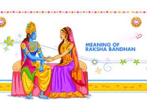 Meaning Of Raksha Bandhan